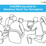 FullCRM's top picks to tune in to for Salesforce WorldTour Reimagined