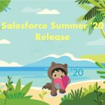 Salesforce Summer '20 Release Highlights