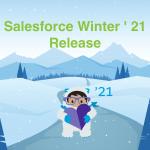 Salesforce Winter '21 Release Highlights